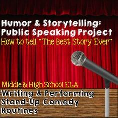 Students learn public speaking tips from comedians and write/perform their own funny stories of past events! Fun project for middle or high school ELA.
