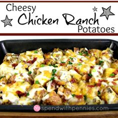 Cheesy Chicken Ranch Potatoes - super easy and fast. Good when you're in a rush.