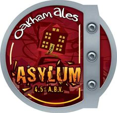 Asylum - 4.5% A.B.V. Premium amber bitter with insane hop aroma and character, grapefruit and berries to taste before you're certified to a bitter end.