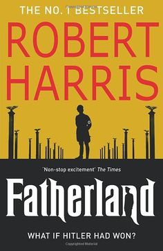 Fatherland: Amazon.co.uk: Robert Harris: 9780099527893: Books