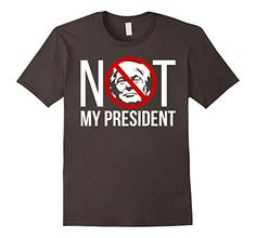 Men's Not My President Trump T Shirt 2XL Asphalt Not My P... https://www.amazon.com/dp/B01N2H5TNL/ref=cm_sw_r_pi_awdb_x_H9plyb2NCPA1C
