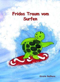 """Das hier ist mein erstes Buch 'Fridos Traum vom Surfen"""" was ich geschrieben und illustriert habe. Es ist bei amazon und bei smashwords erhaeltlich. My Best Friend, Best Friends, My Children, Childrens Books, Writing, Illustration, Fictional Characters, Amazon, Check"""