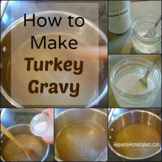 Holiday Help: How to Make Turkey Gravy - Heavenly Homemakers Homemade Turkey Gravy, Best Turkey Gravy, Making Turkey Gravy, Making Gravy, How To Make Gravy, How To Make Turkey, Turkey Gravy From Drippings, Turkey Broth, Thanksgiving Menu