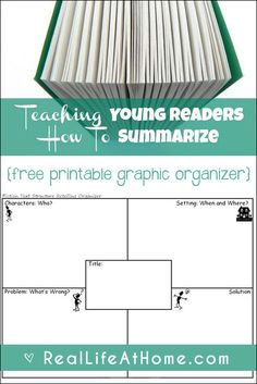 A look at why summarizing skills are important, how to work on them, and a free printable story elements graphic organizer to teach kids how to summarize. | Real Life at Home