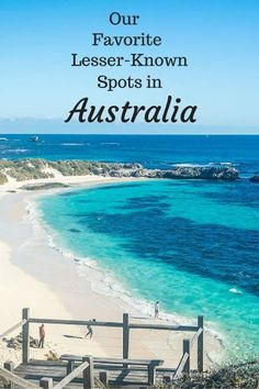 Some awesome, off-the-beaten-path spots in Australia not to be missed.