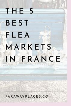 This is a look at the best flea markets in France, including the Braderie de Lille -the biggest flea market in Europe - and the Foire de Chatou - quite possibly the fanciest. Paris Travel Tips, Travel Advice, Paris Souvenirs, France Travel, Asia Travel, Travel Abroad, Travel Packing, Time Travel, Travel Bags
