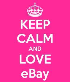 Keep calm and Love eBay
