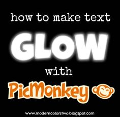 Quirky Bohemian Mama: How to make text GLOW with PicMonkey {easy tutorial}