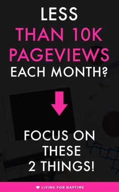 If you are a new blogger and are getting less than 10k monthly page views, there are only two things you need to focus on to grow your blog.