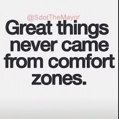 Great things never came from comfort zones fitness quotes workout quotes exercise quotes instagram pictures instagram quotes comfort zones