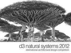 architecture design competition, design competition, green design competition, sustainable design competition, d3 Natural Systems 2012 Architecture Design Competition, d3 Natural Systems