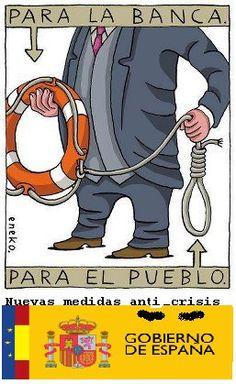 Rescates para el ciudadano y la banca. Gobierno de España