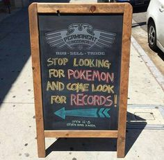 Stop looking for POKEMON and come look for records!