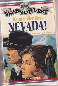 """""""Nevada!"""" av Dana Fuller Ross"""