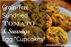 Sundried Tomato And Sausage Egg Cupcakes