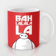 Big Hero 6 Six - Baymax Ba la la la la Mug by Snarky Shark from Saved to Things I want as gifts. Baymax, Big Hero 6, Disney Coffee Mugs, Disney Cups, Disney Kitchen, Daddy, Cute Cups, Disney Love, Mug Cup