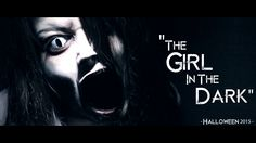 - HALLOWEEN - The Girl In The Dark