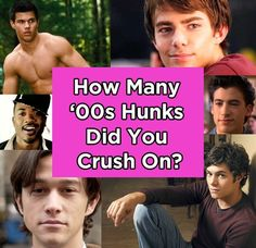 How Many Of These '00s Heartthrobs Did You Crush On?