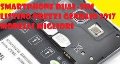 UNIVERSO NOKIA: Smartphone dual sim: listino prezzi Gennaio 2017 m...