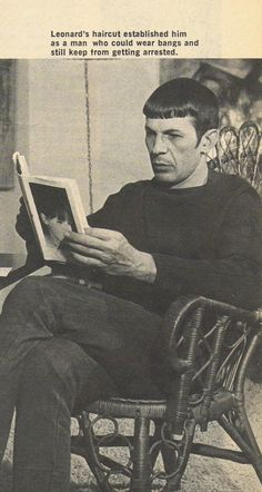 """Leonard Nimoy reading. Check out that caption! """"Leonard's haircut established him as a man who could wear bangs and still keep from getting arrested."""" Eh??? Was there some sort of bang ordinance I wasn't aware of?"""