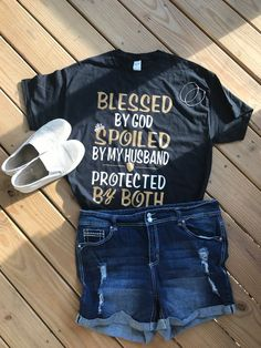 Mom Shirts Discover Blessed By God Spoiled By My Husband Protected By Both Blessed By God Blessed Shirt Spoiled Wife S Blessed By God Spoiled By My Husband Protected By Both Blessed By God Blessed Shirt Spoiled Wife S Cute Tshirts, Mom Shirts, Cute Shirt Designs, Christian Shirts, Christian Wife, Christian Clothing, Vinyl Shirts, T Shirts With Sayings, Cute Tshirt Sayings