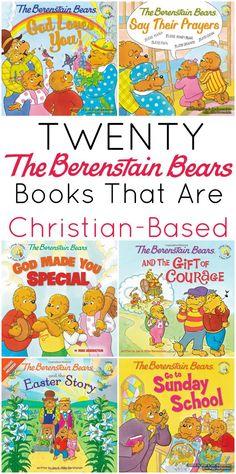 Christian-based books from The Berenstain Bears!
