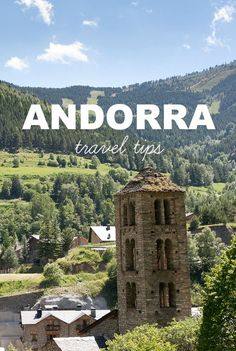 Andorra is one of the smallest countries in Europe. It is located among the high mountains of the Pyrenees region within close proximity to Spain and France.  Plan your trip to Andorra with these helpful tips: