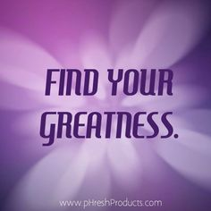 Find your greatness. Stay pHresh. #greatness #accomplishments #achieve #believe #search #within #hero #winning #winner #mastery #purpose #life #love #motivation #inspiration #quotes #best #inspired #workhard #focus #goals #positive #positivity #phreshgreens #alkalizing #superfood #healthy #awesome