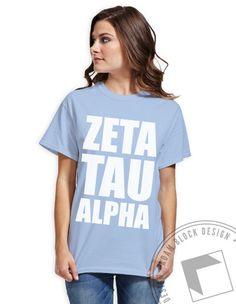 Zeta Tau Alpha - Name Tee and Tank by ABD BlockBuy! Just $11.50 - $15 each plus shipping | Adam Block Design | Custom Greek Apparel & Sorority Clothes | www.adamblockdesign.com