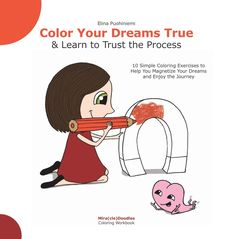 """It is the first volume of Mira(cle)Doodles Coloring Workbook series which is designed to plant seeds of happiness on your path by concentrating on """"What instead"""". The book has 10 coloring exercises with questions to meditate on. It will help you overcome overwhelm about your dream.  I walked that path last year and…"""