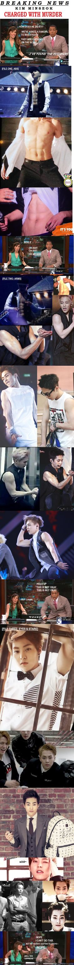 Kim Minseok Charged with Fangirl Murder! (Xiumin in my bias so this makes me very happy :D)