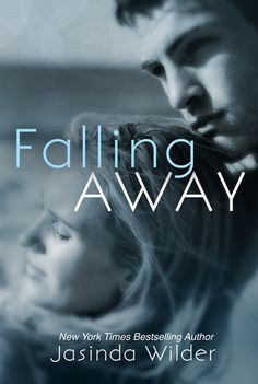 Falling Away (Falling #4)  by Jasinda Wilder