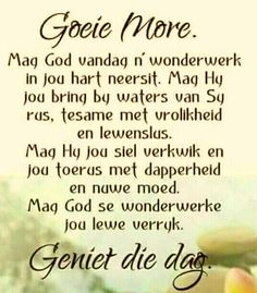 Good Morning Messages, Good Morning Wishes, Morning Prayers, Morning Images, Good Night Quotes, Good Morning Good Night, Uplifting Christian Quotes, Monday Blessings, Afrikaanse Quotes