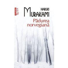Padurea norvegiana (ed. Haruki Murakami Books, Miles Davis, Jim Morrison, Book Worms, Beatles, Literature, Reading, Mai, Online Shopping