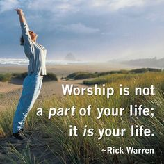 Everything we say and do should be an act of worship...