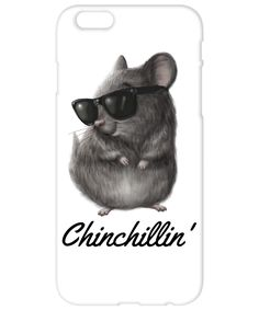 Chinchilla Chinchillin' iPhone 6 Case - Remember to stay relaxed and chilled all the time with this super cool phone case.