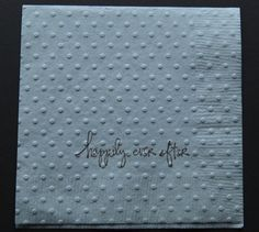 Wedding Cocktail Napkins Say Happily Ever After The Paper Are Perfect For