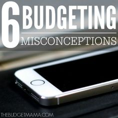 6 Budgeting Misconceptions ft