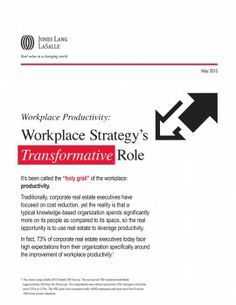 Workplace Strategy's Transformative Role     May 2013