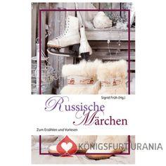 Russische Märchen - zum Erzählen und Vorlesen von Sigrid Früh (Hg.) im Königsfurt-Urania Verlag