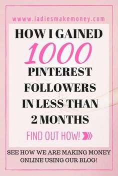 How I gained 1000 Pinterest Followers in less than 2 months- Find out how to grow Pinterest account with tailwind