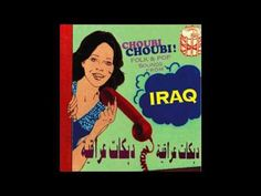 Sublime Frequencies - Choubi Choubi! Folk and Pop Sounds from Iraq