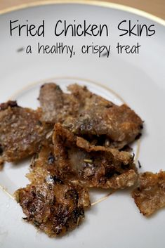 Bone-in and skin-on chicken is a frugal meat option, but what to do with the chicken skins? Fried chicken skin is a simple and delicious way to use them up! Gaps Diet Recipes, Paleo Recipes, Real Food Recipes, Cooking Recipes, Yummy Food, Yummy Recipes, Free Recipes, Cooking Tips, Fried Chicken Skin