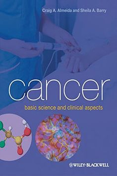 Cancer: Basic Science and Clinical Aspects, a book by Craig A. Almeida, Sheila A. Skin Cancer Treatment, Internal Medicine, Used Books, Clinic, Ebooks, Medical, Science, Health Professional, Biology