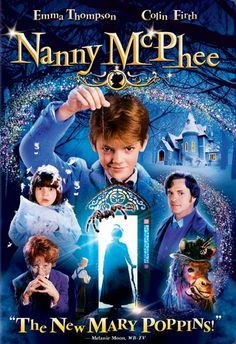 Nanny McPhee and Nanny McPhee Returns I want these movies.  My birthday is coming.