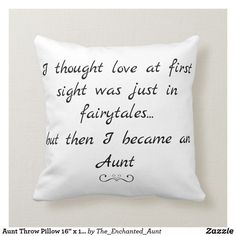 Shop Elegant Aunt Typography Quote Throw Pillow created by The_Enchanted_Aunt. Niece Quotes From Aunt, Auntie Quotes, Nephew And Aunt, Sister Quotes, Family Quotes, Being An Aunt Quotes, Daughter Quotes, Sister Poems, Grandmother Quotes