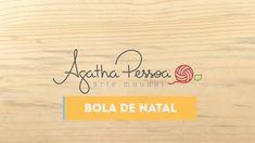 Agatha Pessoa - Bolinha de Natal de Crochê
