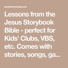 a simple vbs curriculum using the jesus storybook bible - Dltk Bible