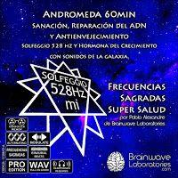 ... Terapias con Sonidos. Andrómeda 60min – Solfeggio 528Hz , Sanación, Reparación del ADN, Antienvejecimiento. http://brainwavelaboratories.com/