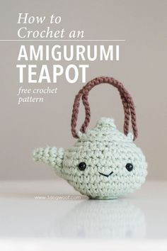 Amigurumi Teapot Crochet Pattern , Free crochet pattern for an amigurumi teapot styled after Japanese tetsubin kettles. This is part of the Amigurumi Advent Calendar Crochet-along at ww. Crochet Pattern Free, Crochet Diy, Crochet Food, Crochet Patterns Amigurumi, Crochet Gifts, Crochet Dolls, Crochet Stitches, Knitting Patterns, Afghan Patterns